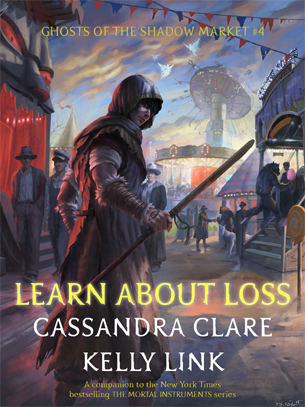 Ghosts Of The Shadow Market 4 Learn About Loss Shadowhunters Cassandra Clare Cassandra Clare Books Books