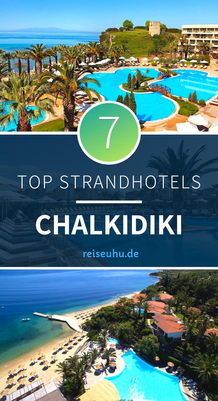 Chalkidiki Strandhotels Das Sind Die 7 Besten Hotels Direkt Am Strand Hotel Am Strand Griechenland Urlaub Strandhotel