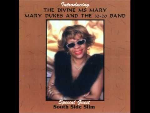 Mary Dukes & The 32-20 Band 'Introducing The Divine Ms. Mary 2001) - Nob...