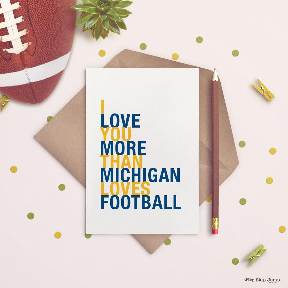 I Love You More Than Michigan Loves Football Greeting Card Gift