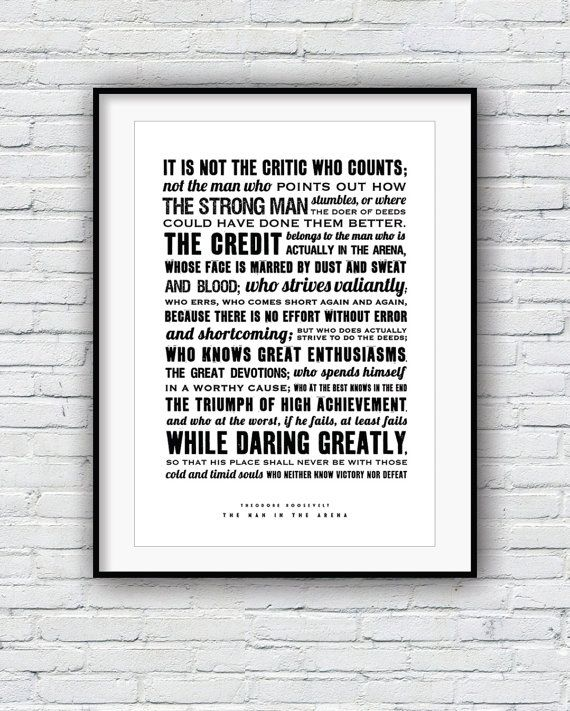 Theodore Roosevelt The Man In The Arena Cool Posters Quote Poster Typographic Print American History Teddy Roosevelt Speech Quote Posters Inspirational Quotes Wall Art Typographic Print