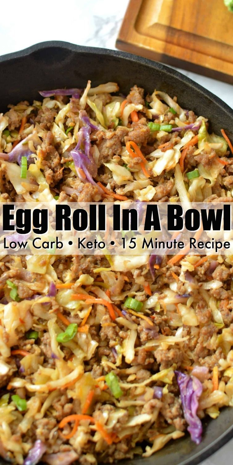 Low Carb Egg Roll In A Bowl - 15-minute recipe that tastes just like a classic egg roll minus the carbs! It can be made with eggs, shrimp, ground chicken, sausage or beef!  #eggroll #inabowl #eggrollinabowl #eggrollrecipes #lowcarbdinner #lowcarb #lowcarbdiet #food #recipes #ketorecipes