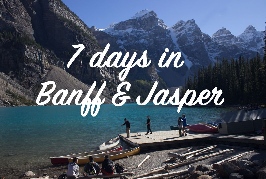 7 days in Banff & Jasper, Alberta | RV | Banff canada ...