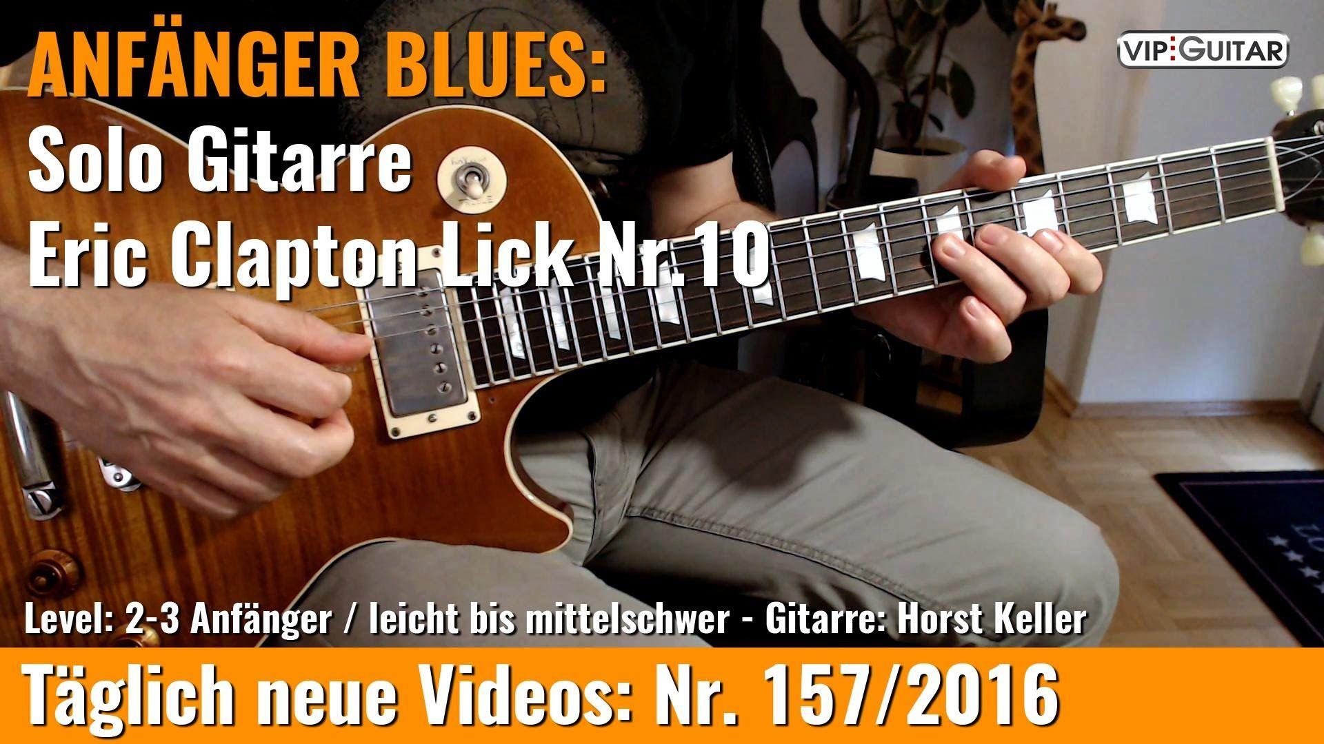 EINSTEIGER BLUES ■Eric Clapton Lick Nr 10