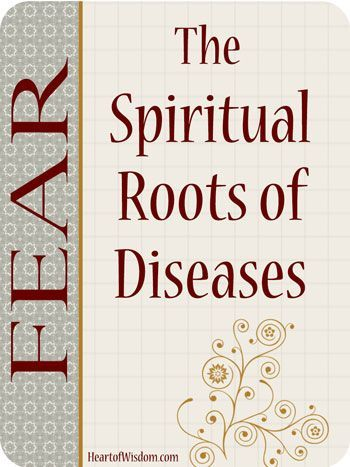 Spiritual Roots of Diseases (Fear