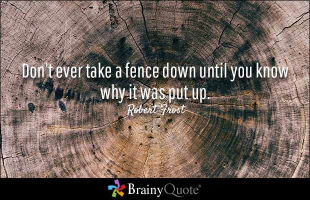 Fence Quotes Magnificent Robert Frost Quotes  Robert Frost Robert Frost Quotes And Wisdom