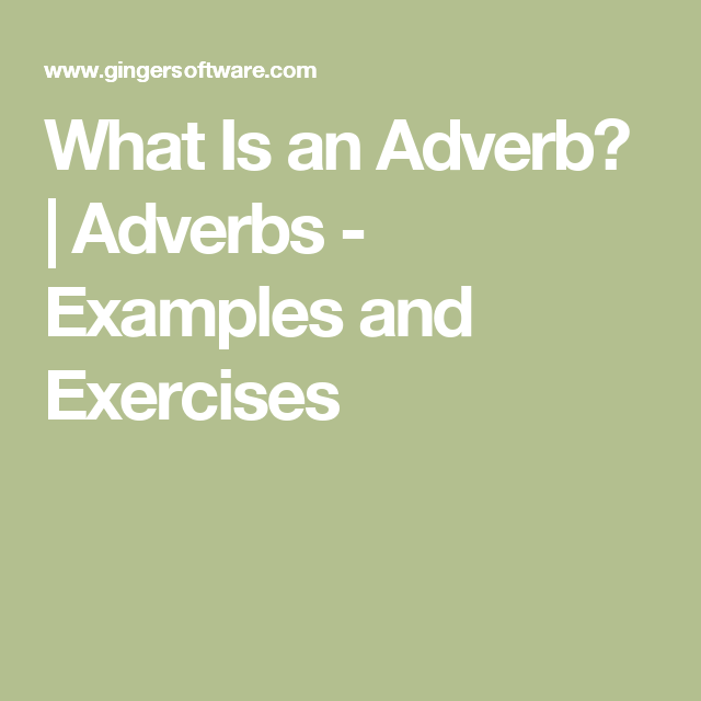 What Is An Adverb Pinterest Adverbs Grammar Rules And Learning