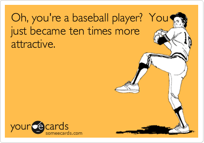 Mmm baseball players