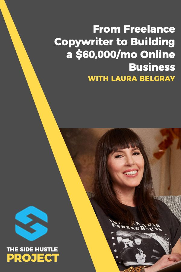 laura belgray  freelance copywriter to building a  60 000