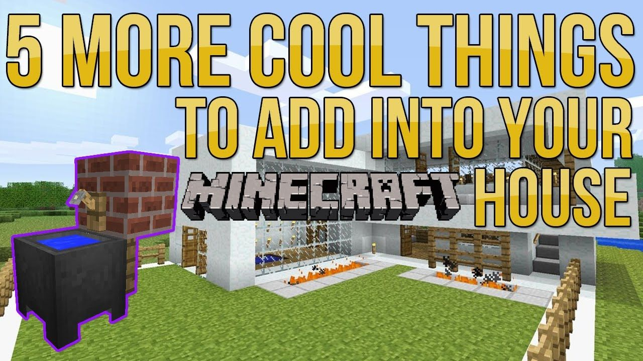 Minecraft: 5 More Cool Things to Add Into Your House/Base (EP.2 ...