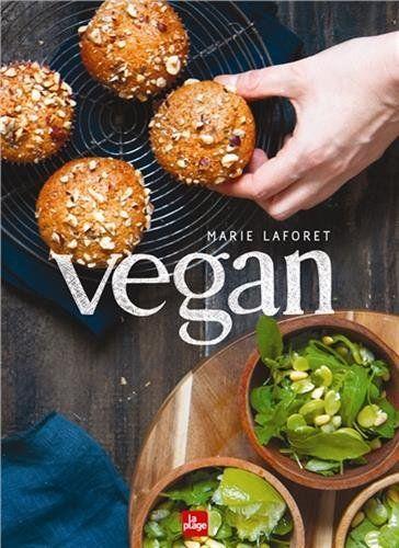 vegan by marie laforet | cookbooks | pinterest | vegans - Libri Cucina Vegana