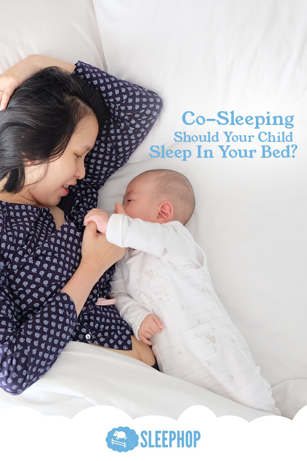 CoSleeping Should Your Child Sleep In Your Bed