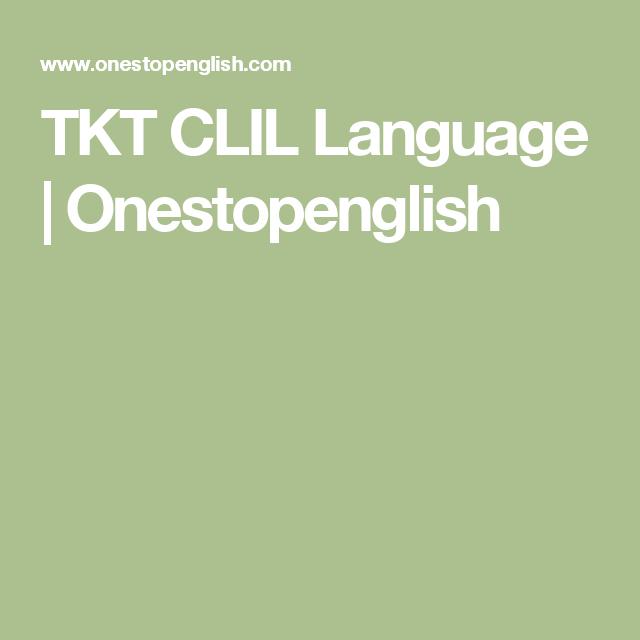 TKT CLIL Language | Onestopenglish