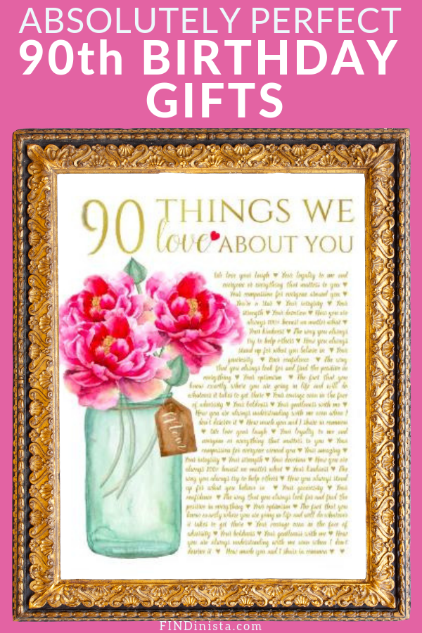 90th Birthday Gift Ideas 25 Best 90th Birthday Gifts 90th Birthday Gifts 90th Birthday Invitations 90th Birthday Parties