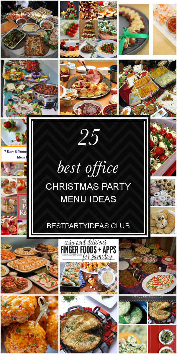 25 Best Office Christmas Party Menu Ideas Christmas