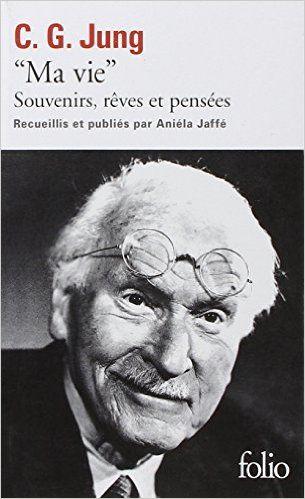 Amazon.fr - Ma vie - Carl Gustav Jung, Aniela Jaffé - Livres