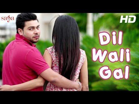 New Punjabi Song 2014 Dil Wali Gal Sharan Deol Punjabi Songs 2014 Latest Full Hd Songs Lyrics Song Lyrics