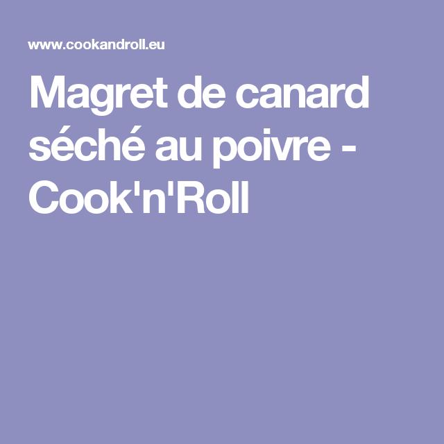 Magret de canard séché au poivre - Cook'n'Roll