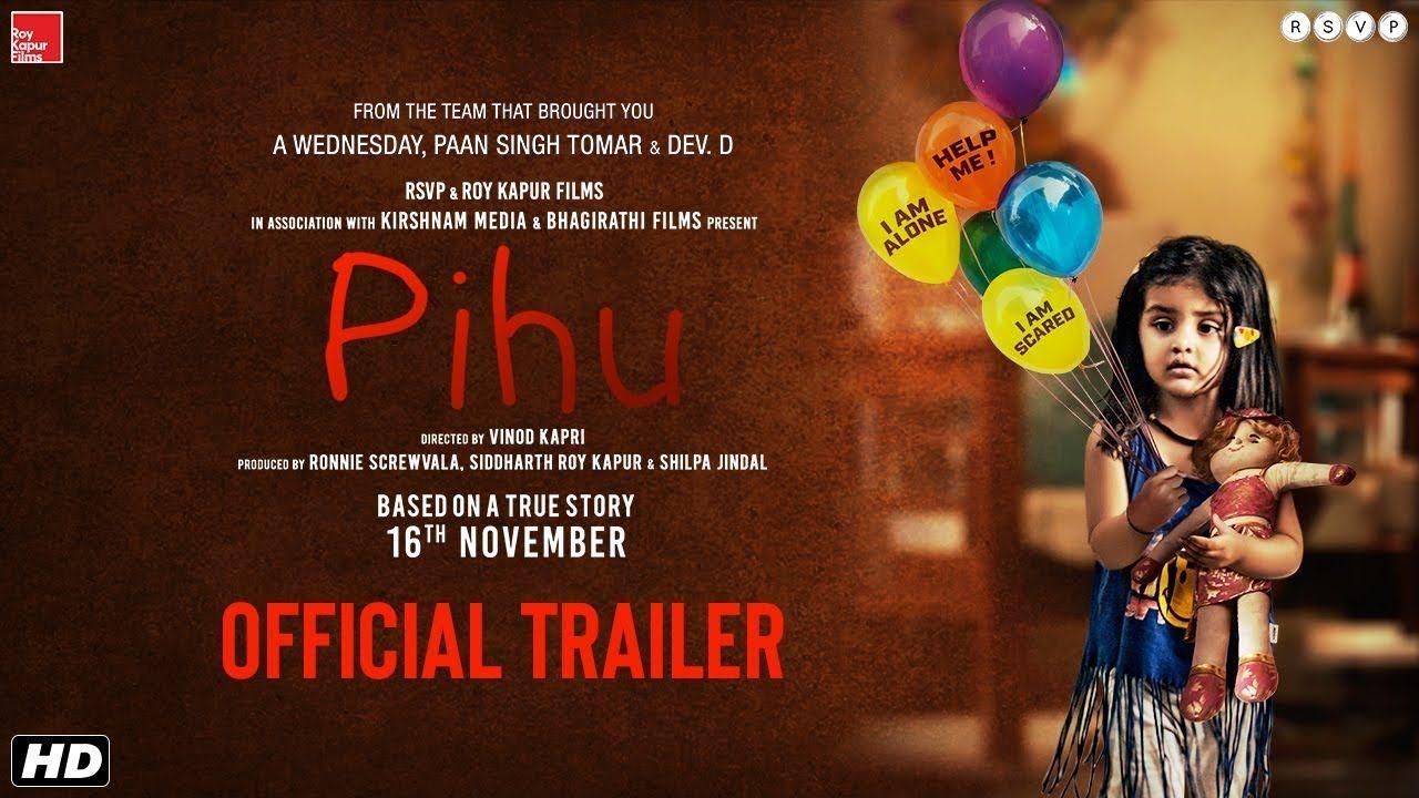 Pihu official trailer vinod kapri ronnie screwvala