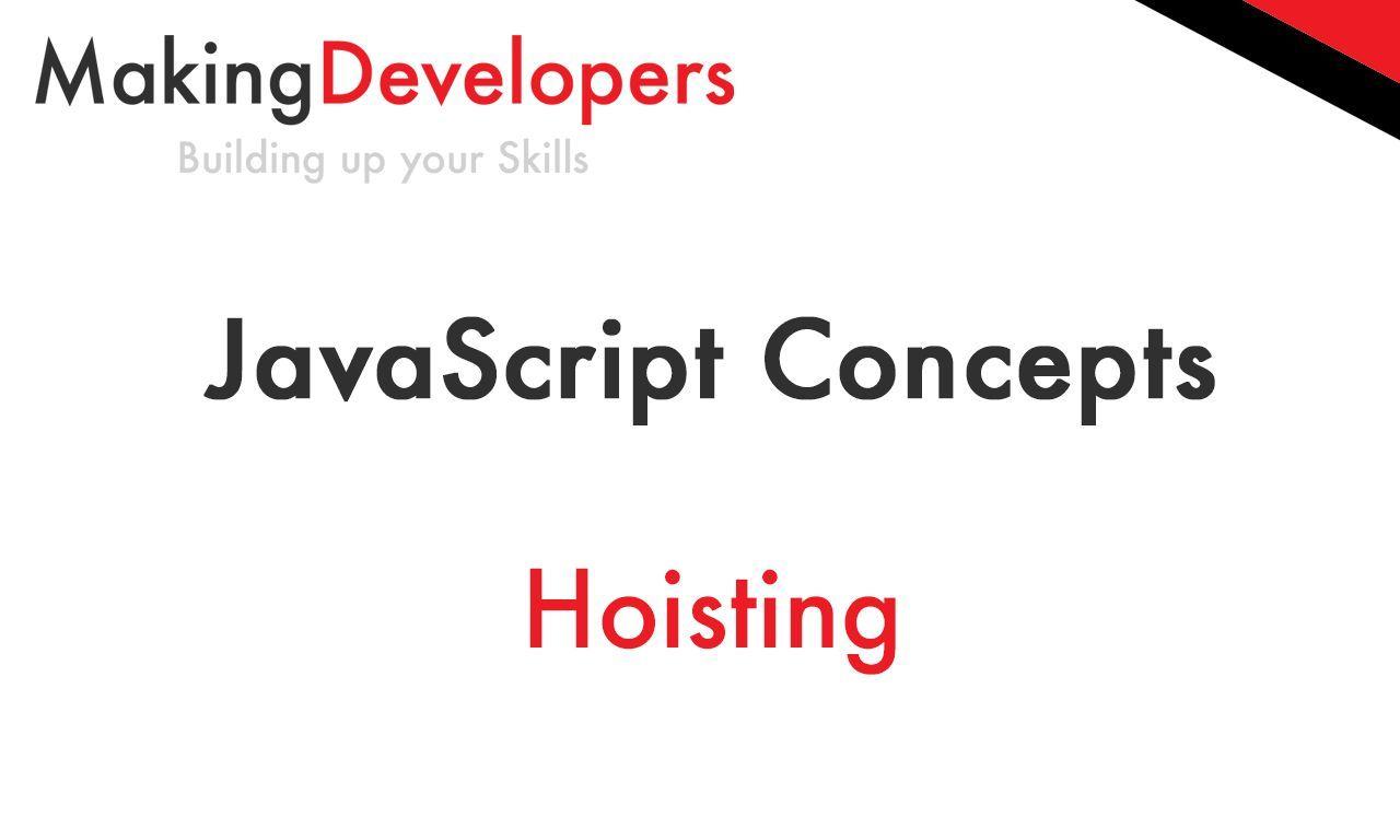 #JavaScript #JavaScript Concepts: Hoisting from Making Developers... https://t.co/uJrW46pmUv http://pic.twitter.com/MRYURf3oKK   Develop SoftwarePro (@s0ftwareDevel0p) November 15 2016