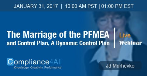 The Marriage Of The Pfmea And Control Plan A Dynamic Control Plan