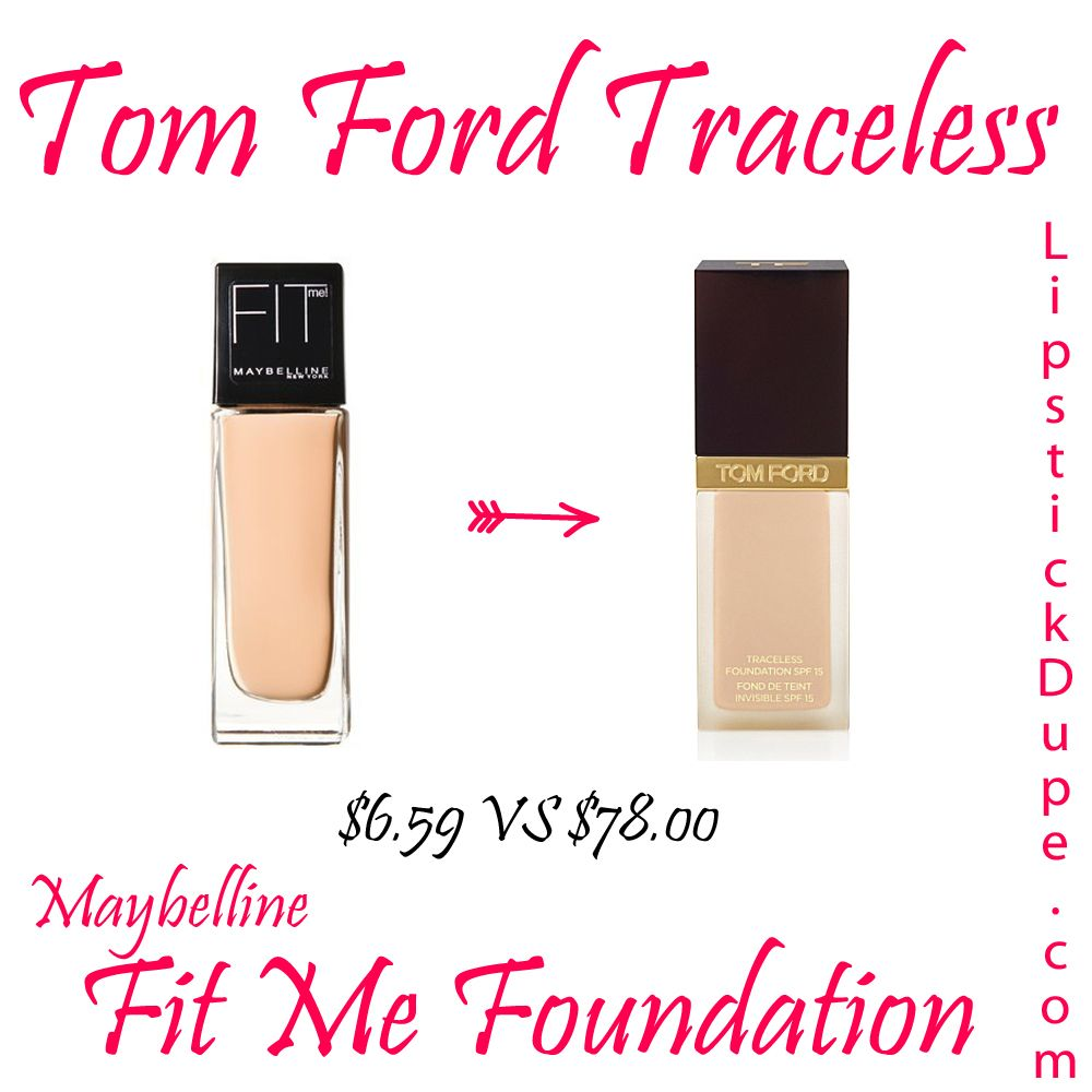 Tom Ford Traceless Foundation Dupe Maybelline Fit Me Foundation