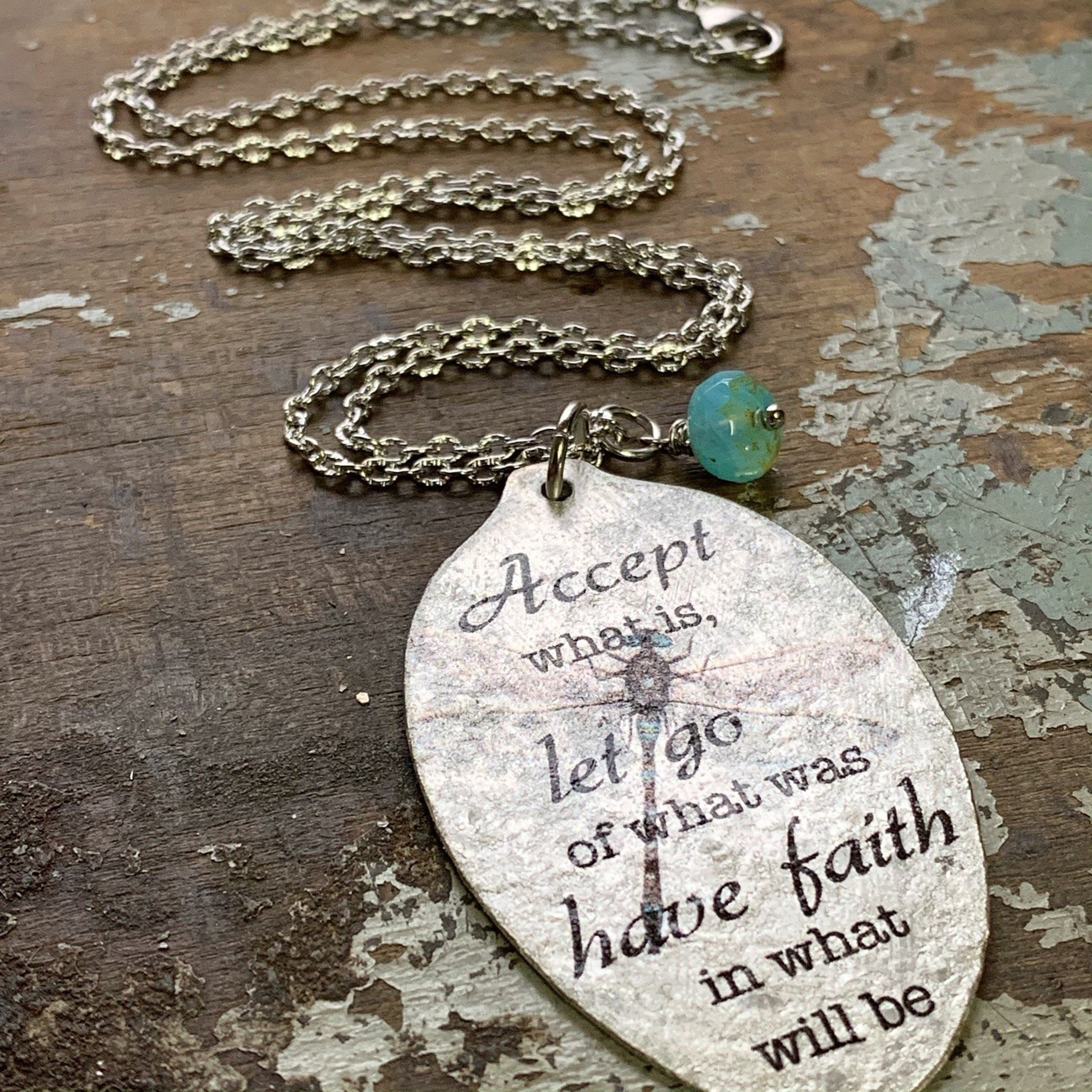 Silver Spoon Necklace, Inspiring Quote Jewelry, Have faith