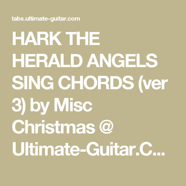 HARK THE HERALD ANGELS SING CHORDS (ver 3) by Misc Christmas ...