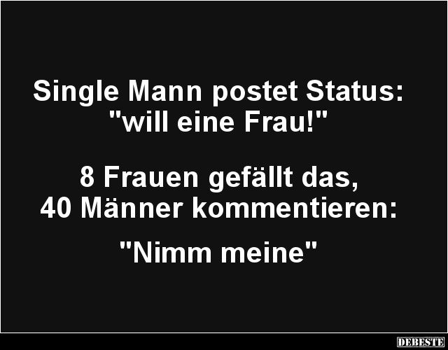 Single-Mann postet:..