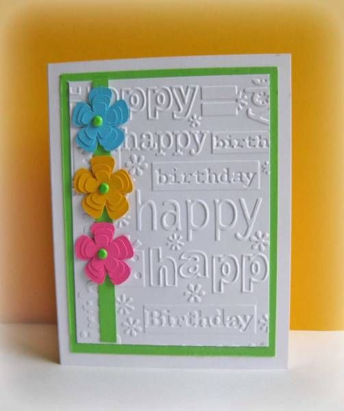 Pin By Darla Welch On Card Inspiration 3 Embossed Cards Simple Cards Card Making Birthday