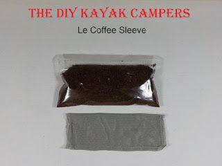 TheDIYKayakCampers: Le Coffee Sleeve