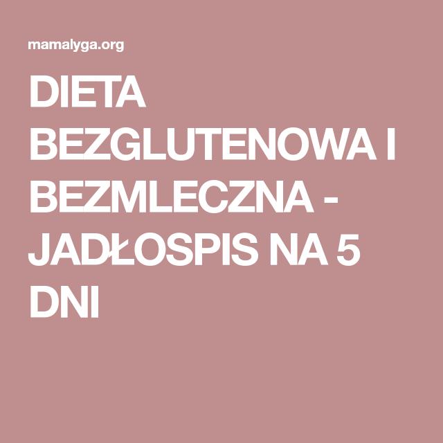 Diät bezglutenowa i bezmleczna Blog
