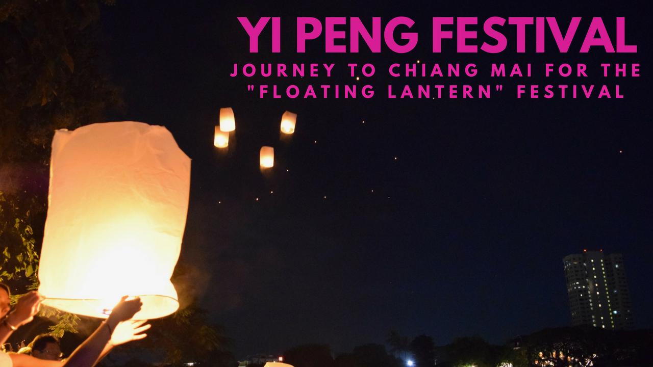 """Yi Peng Festival (""""Floating Lantern"""" Festival) in Chiang Mai, Thailand - November 2016"""