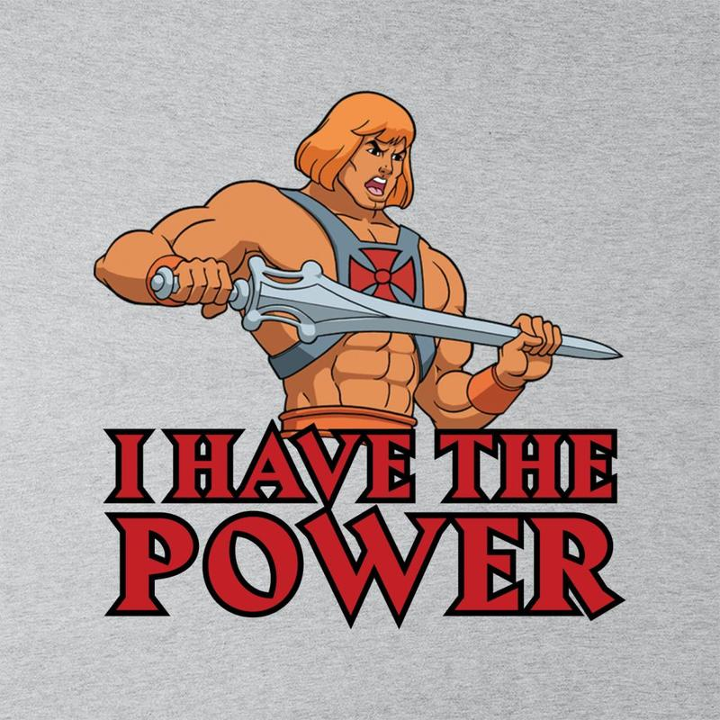 He-Man e i Dominatori dell'Universo con la scritta I Have The Power
