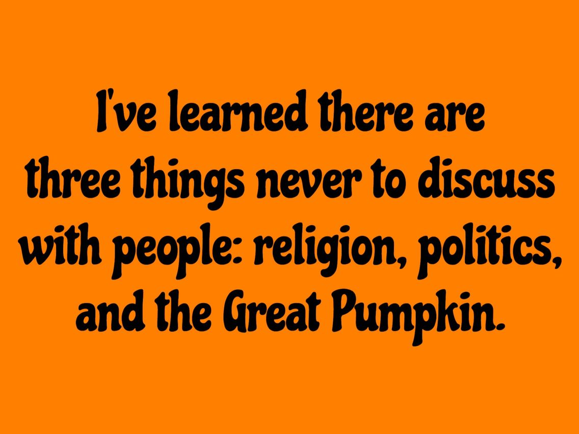 it's the great pumpkin, charlie brown quotes | it's the great