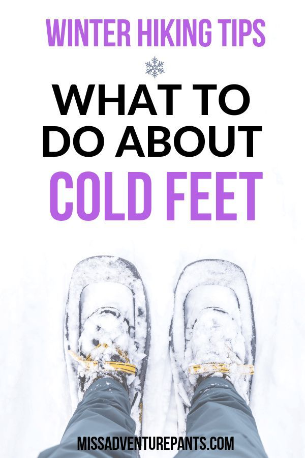 Photo of Winter Hiking Tips: What to Do About Cold Feet and Toes