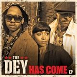 The DEY Has Come [EP] [CD]