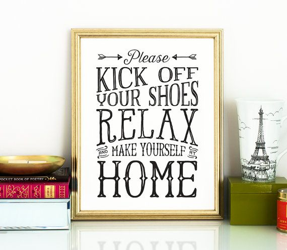 Entryway And Free Printables: Take Your Shoes Off Sign, Kick Off Your Shoes, PRINTABLE