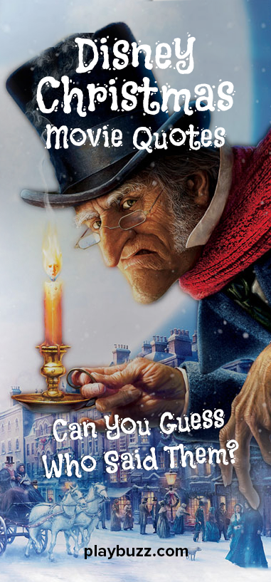 Disney Christmas Movie Quotes Can You Guess Who Said Them Christmas Movie Quotes Movie Quotes Funny Disney Christmas Movies