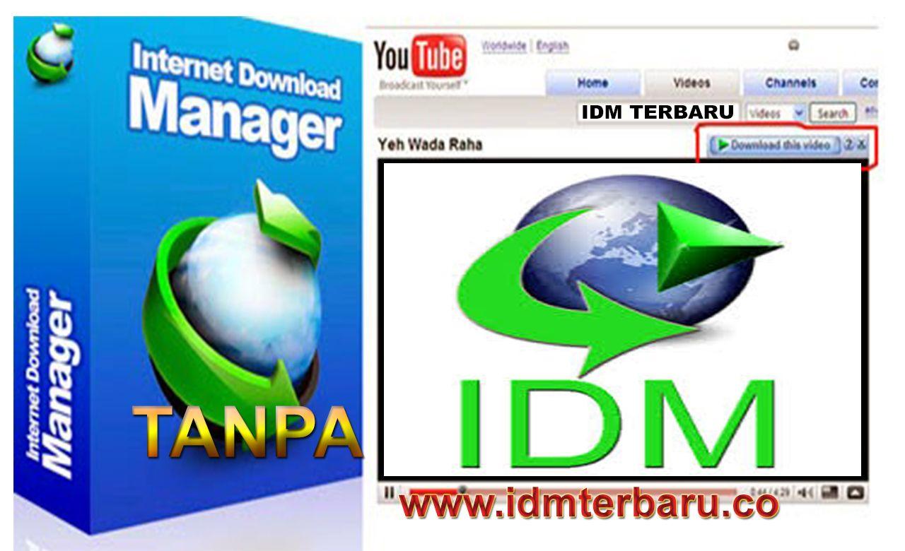 download idm + serial number terbaru