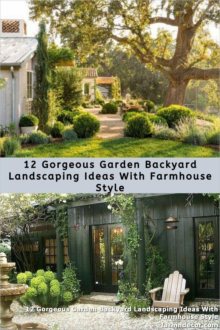 12 Gorgeous Garden Backyard Landscaping Ideas With Farmhouse Style Backyard Landscaping Gorgeous Gardens Backyard Farmhouse style backyard ideas