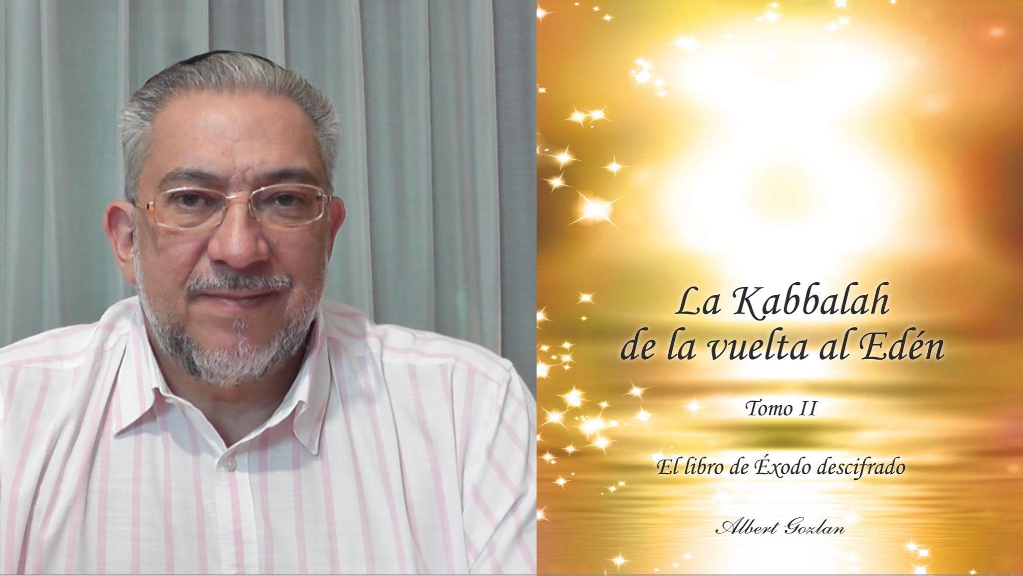 Libro: La Kabbalah de la vuelta al Edén - Tomo 2 - presentado por Albert...