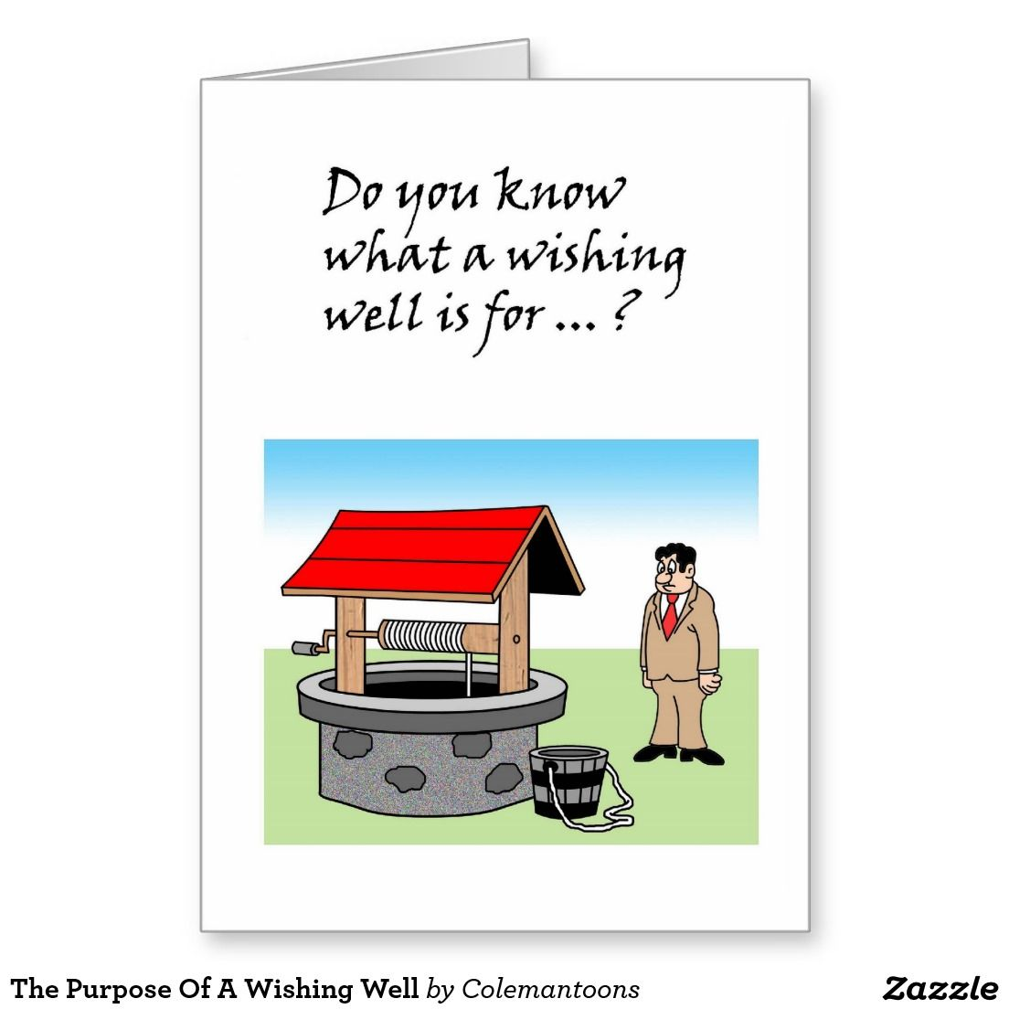 The Purpose Of A Wishing Well #Get-Well Card