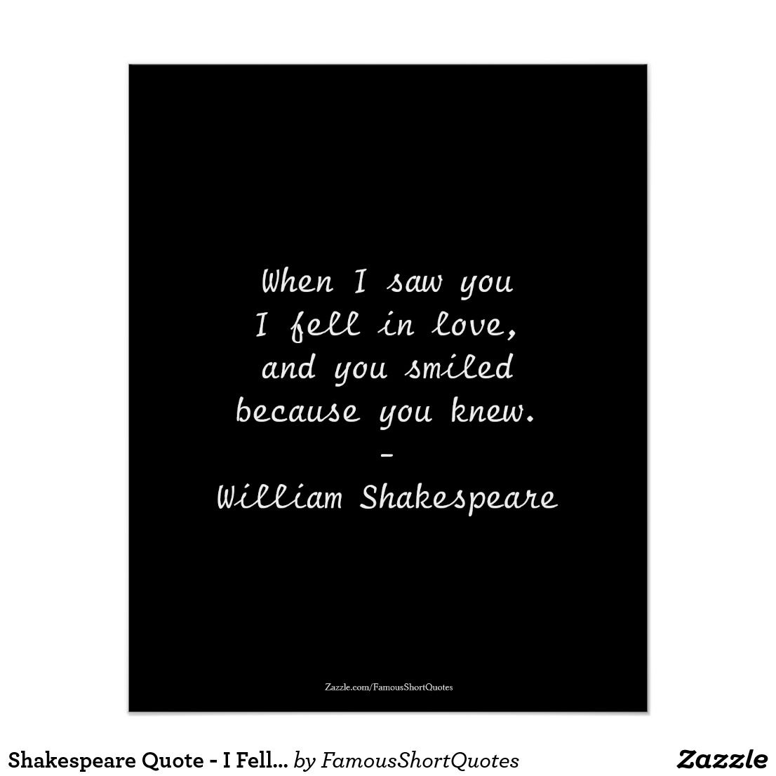 Shakespeare Quote I Fell In Love Poster Zazzle Com