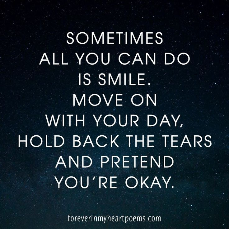 Awesome Quotes About Death Sometimes All You Can Do Is Smile Move