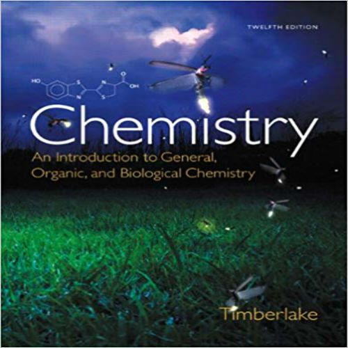 Test bank for chemistry an introduction to general organic and test bank for chemistry an introduction to general organic and biological chemistry 12th edition by timberlake fandeluxe Images