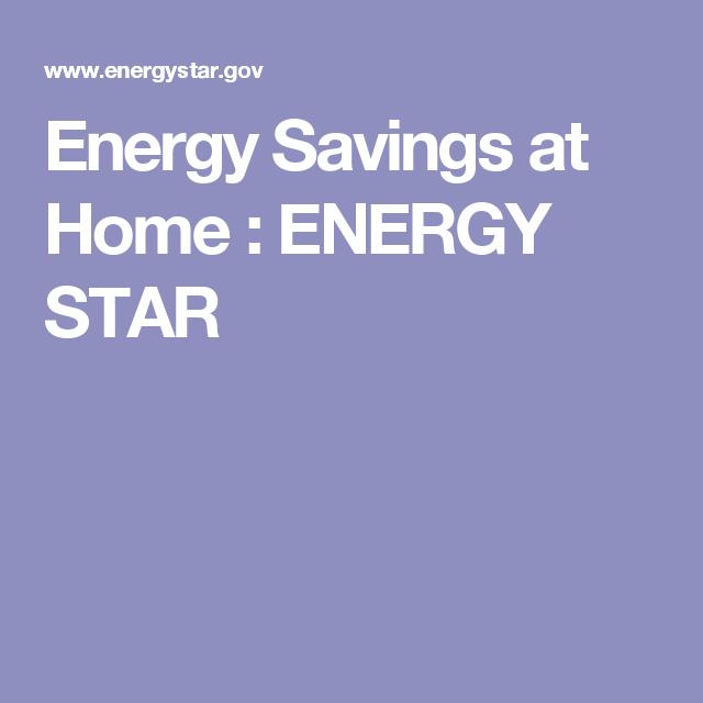 Energy Savings at Home : ENERGY STAR