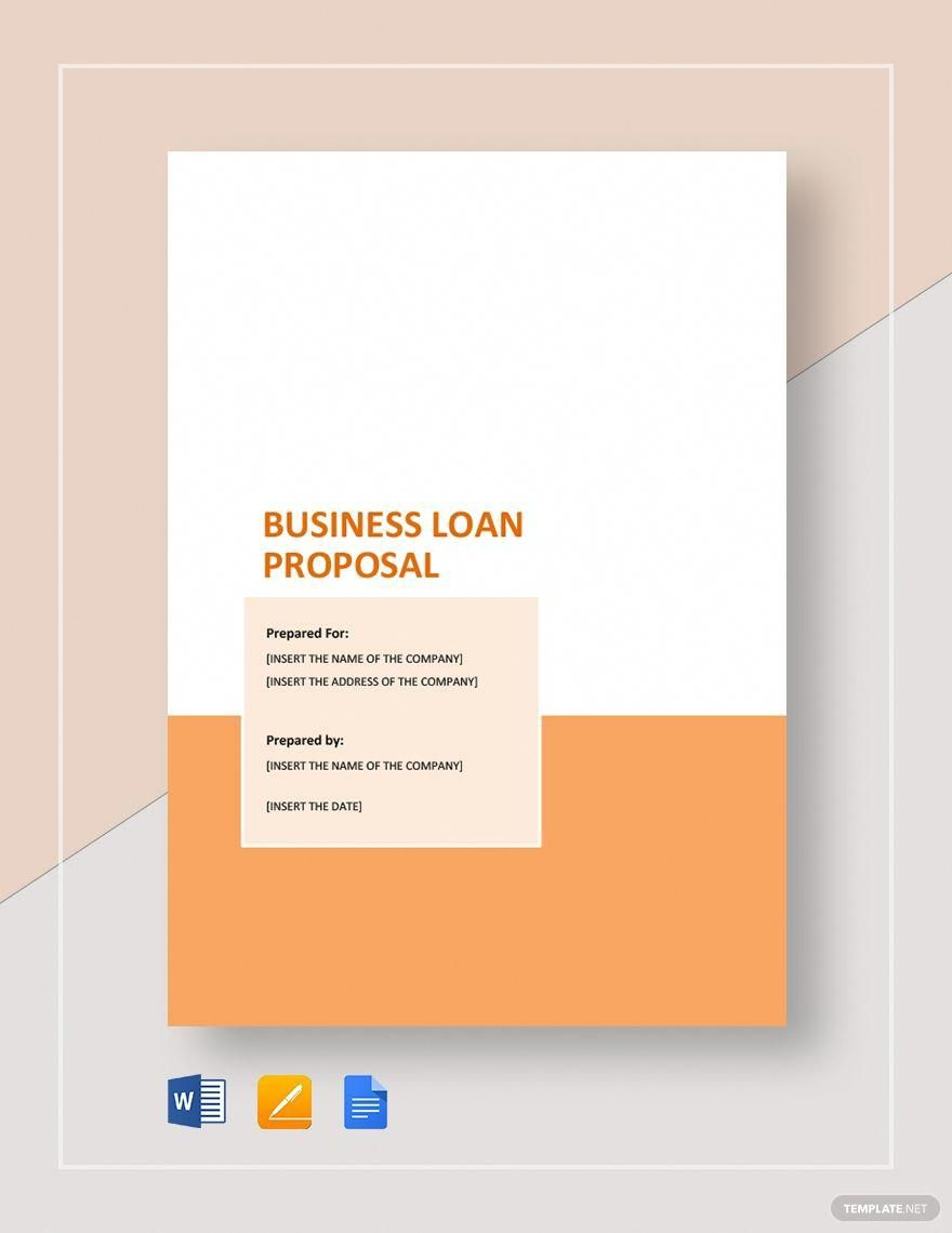 Present Your Credibility And Financial Capability To Your Chosen Bank And Get That Business Loan By Business Proposal Template Business Loans Business Proposal