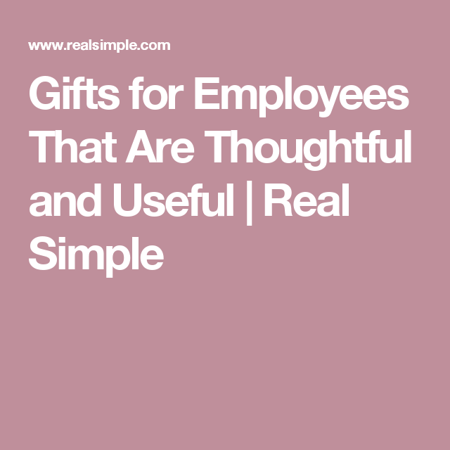 Gifts for Employees and Coworkers That Are Thoughtful and Useful