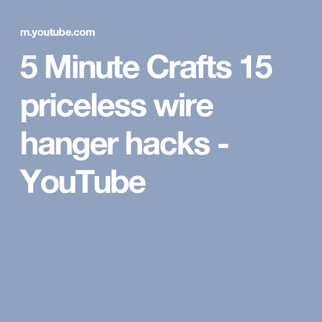 5 Minute Crafts 15 priceless wire hanger hacks - YouTube | Wire ...